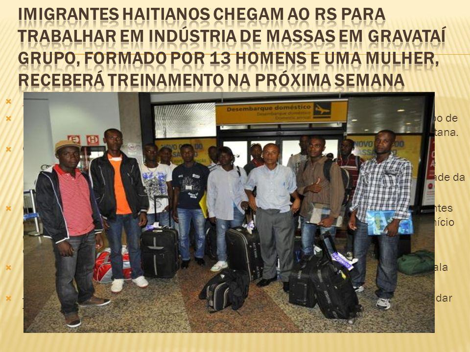 rossana.silva@zerohora.com.br Desembarcou no Aeroporto Salgado Filho por volta das 15h desta sexta-feira o grupo de 14 haitianos que trabalhará na Mas