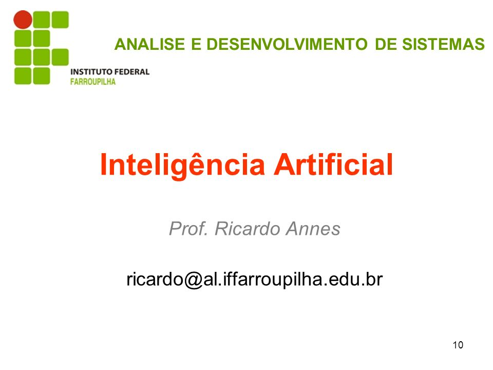 10 Inteligência Artificial Prof.