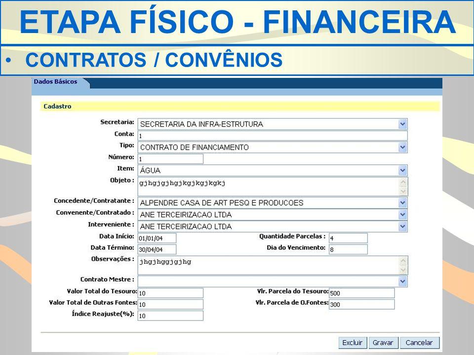 ETAPA FÍSICO - FINANCEIRA CONTRATOS / CONVÊNIOS