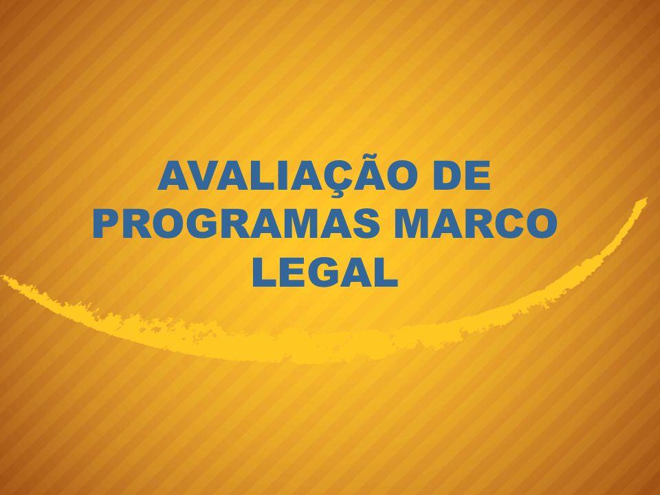 AVALIAÇÃO DE PROGRAMAS MARCO LEGAL