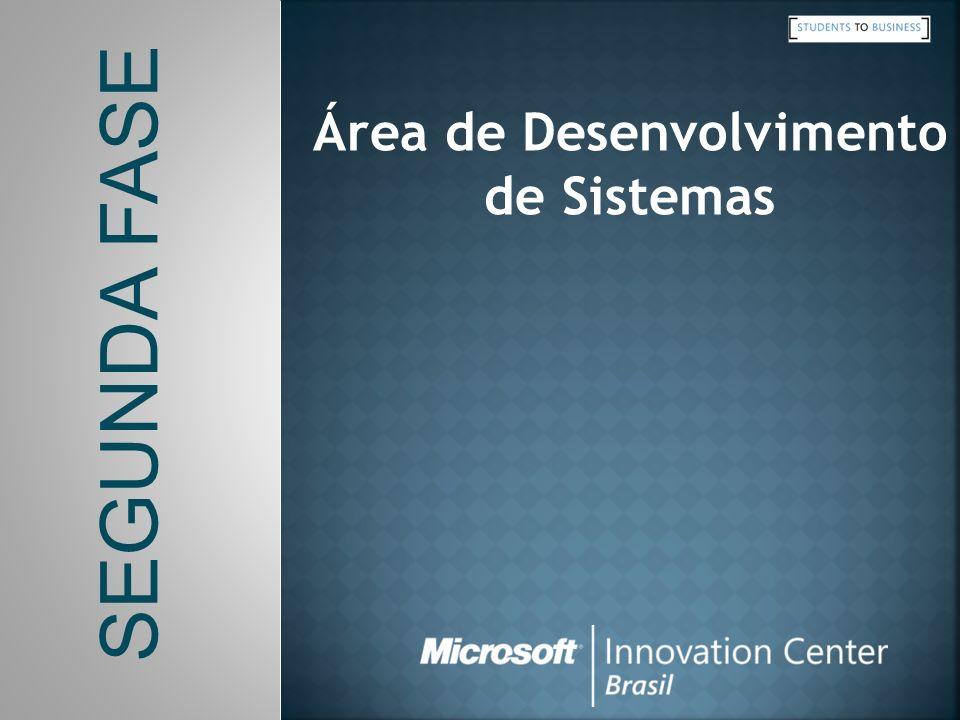 SEGUNDA FASE Área de Desenvolvimento de Sistemas