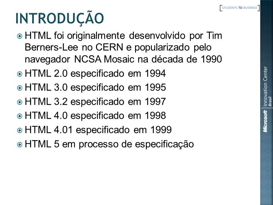 HTML foi originalmente desenvolvido por Tim Berners-Lee no CERN e popularizado pelo navegador NCSA Mosaic na década de 1990 HTML 2.0 especificado em 1