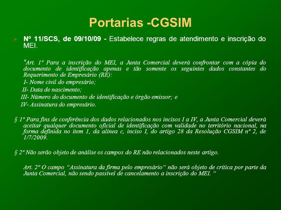 Portarias -CGSIM Nº 11/SCS, de 09/10/09 - Estabelece regras de atendimento e inscrição do MEI.