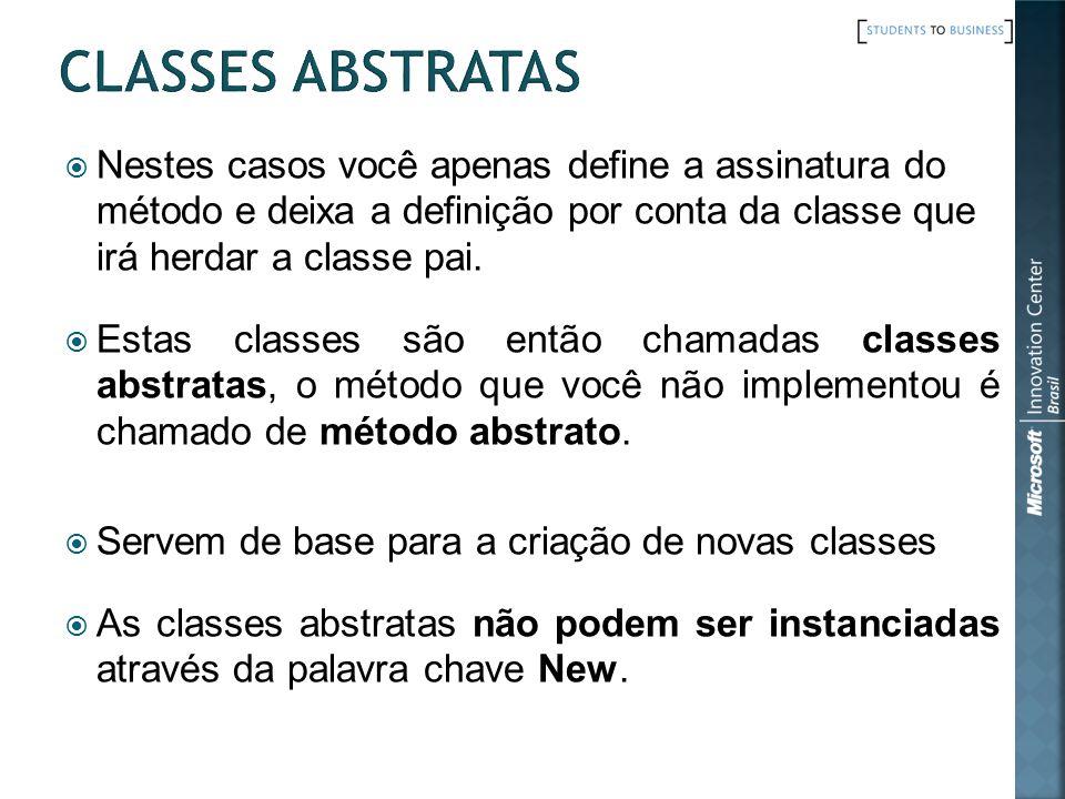Nestes casos você apenas define a assinatura do método e deixa a definição por conta da classe que irá herdar a classe pai.