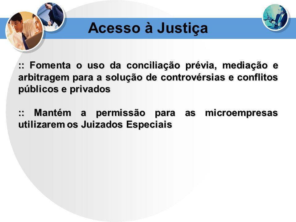 Acesso à Justiça :: Fomenta o uso da conciliação prévia, mediação e arbitragem para a solução de controvérsias e conflitos públicos e privados :: Mant