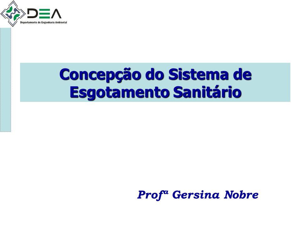Concepção do Sistema de Esgotamento Sanitário Profª Gersina Nobre
