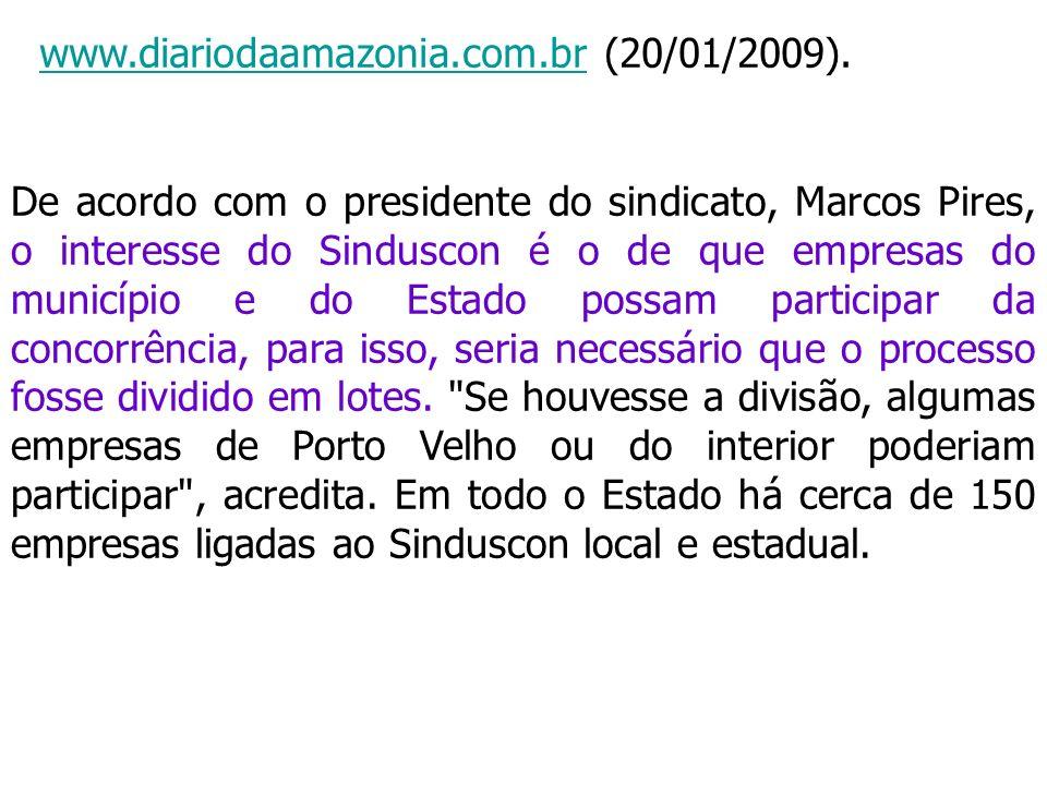 De acordo com o presidente do sindicato, Marcos Pires, o interesse do Sinduscon é o de que empresas do município e do Estado possam participar da conc