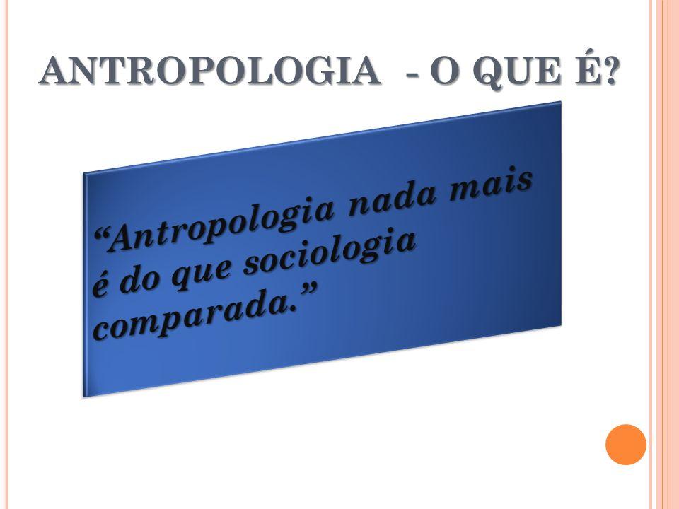 ANTROPÓLOGOS CIENTÍFICOS IMPORTANTES RADCLIFFE-BROWN (1881-1995) - inglês; Estrutura e função nas sociedades primitivas (1952).