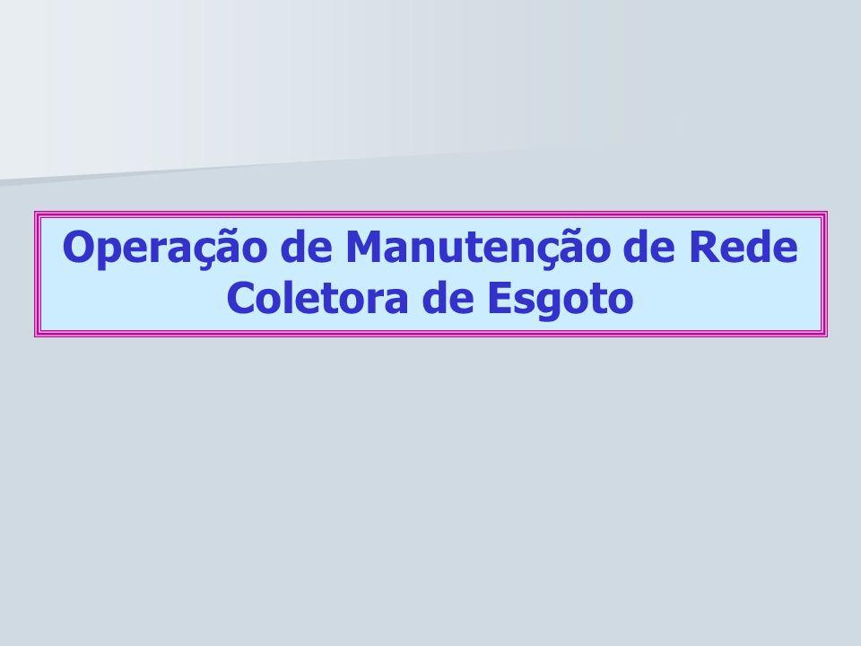 Operação de Manutenção de Rede Coletora de Esgoto