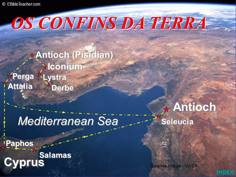Iconium Antioch (Pisidian) Antioch Lystra Derbe Mediterranean Sea Cyprus Seleucia Salamas Paphos Attalia Perga OS CONFINS DA TERRA Satellite Image - N