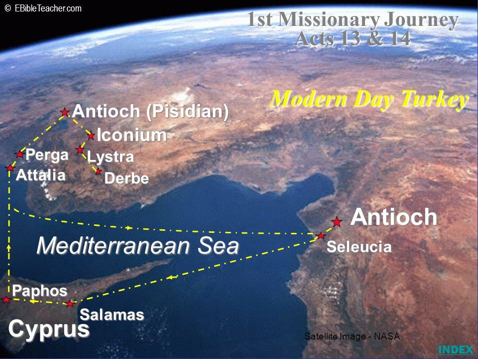 Iconium Antioch (Pisidian) Antioch Lystra Derbe Mediterranean Sea Cyprus Seleucia Salamas Paphos Attalia Perga 1st Missionary Journey Acts 13 & 14 Mod