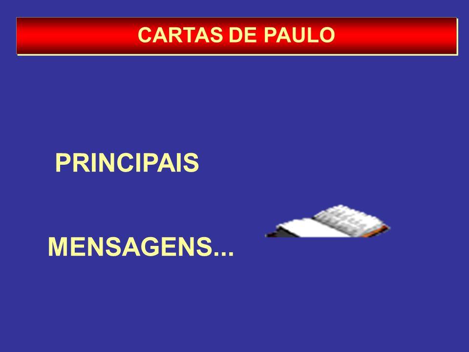 CARTAS DE PAULO PRINCIPAIS MENSAGENS...