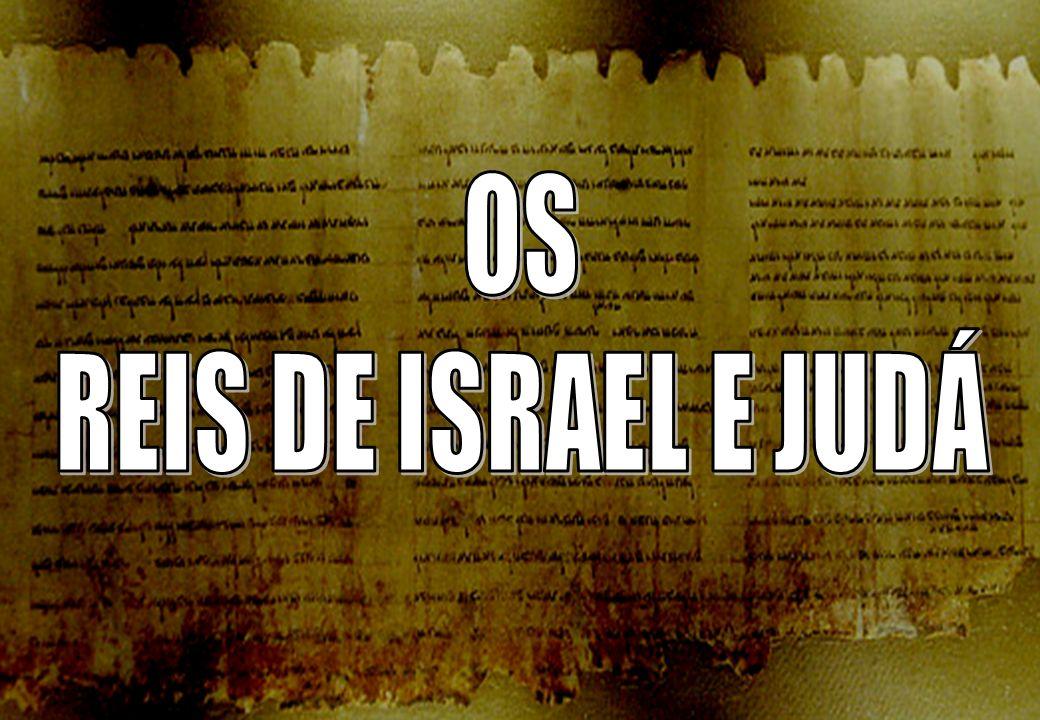 OS REIS DE ISRAEL E JUDÁ SEMINÁRIO BATISTA DA CHAPADA