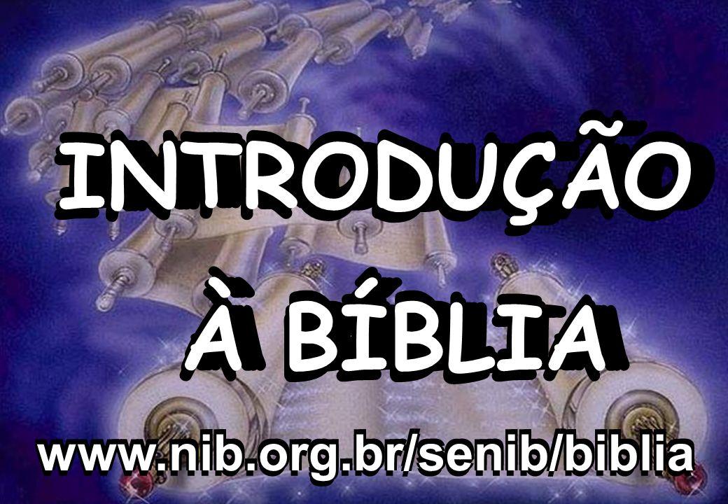 INTRODUÇÃO À BÍBLIA SEMINÁRIO BATISTA DA CHAPADA A BÍBLIA...