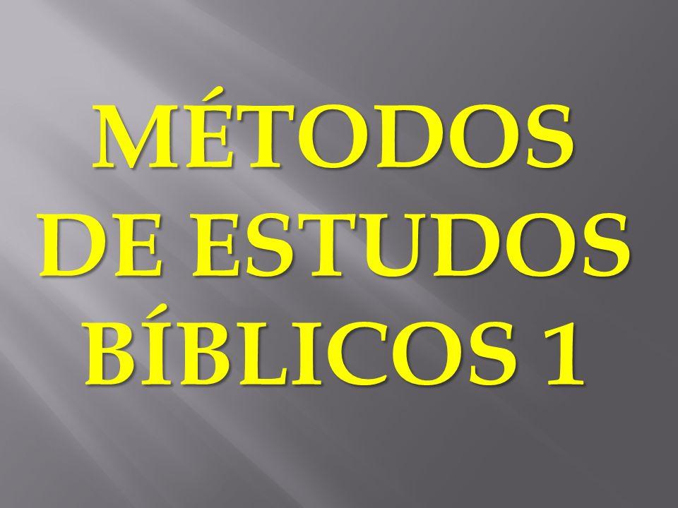MÉTODOS DE ESTUDOS BÍBLICOS 1