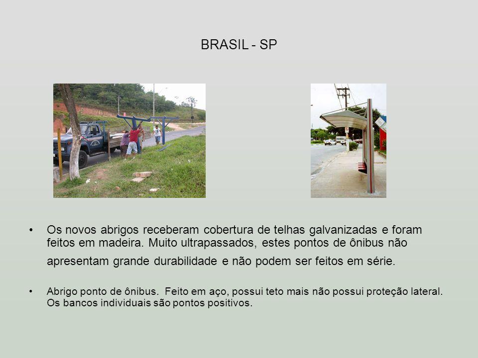 BRASIL - SP Os novos abrigos receberam cobertura de telhas galvanizadas e foram feitos em madeira. Muito ultrapassados, estes pontos de ônibus não apr
