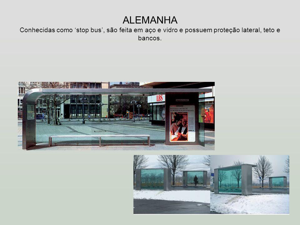 ALEMANHA Conhecidas como stop bus, são feita em aço e vidro e possuem proteção lateral, teto e bancos.