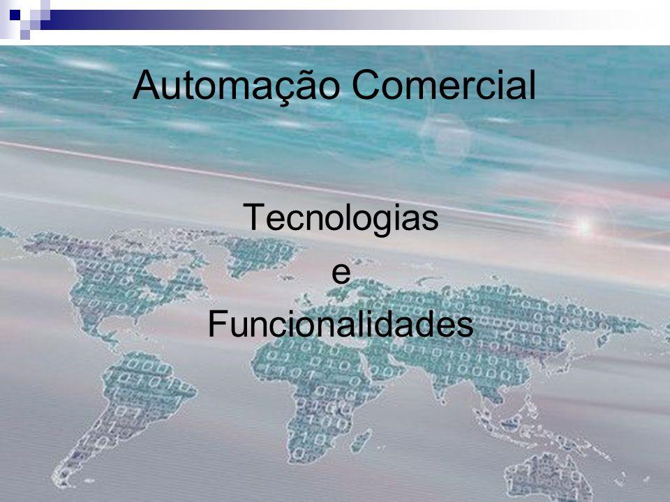 Automação Comercial Tecnologias e Funcionalidades