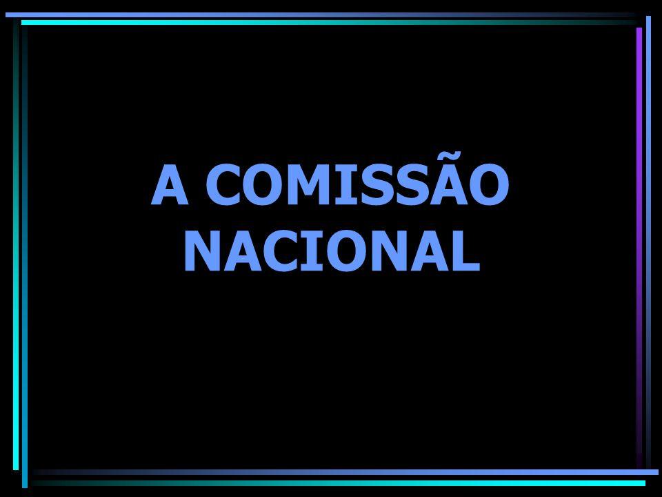 A COMISSÃO NACIONAL