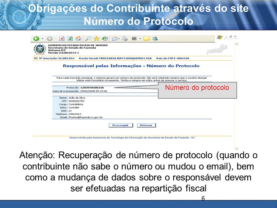 PLONE - 2007 Obrigações do Contribuinte através do site Número do Protocolo Número do protocolo Atenção: Recuperação de número de protocolo (quando o