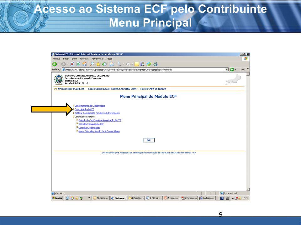 PLONE - 2007 Acesso ao Sistema ECF pelo Contribuinte Menu Principal 9