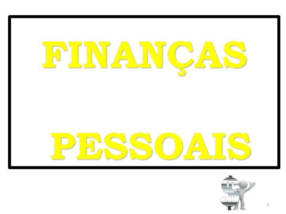 FINANÇAS PESSOAIS FINANÇAS PESSOAIS 1