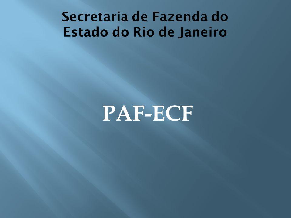 Secretaria de Fazenda do Estado do Rio de Janeiro PAF-ECF
