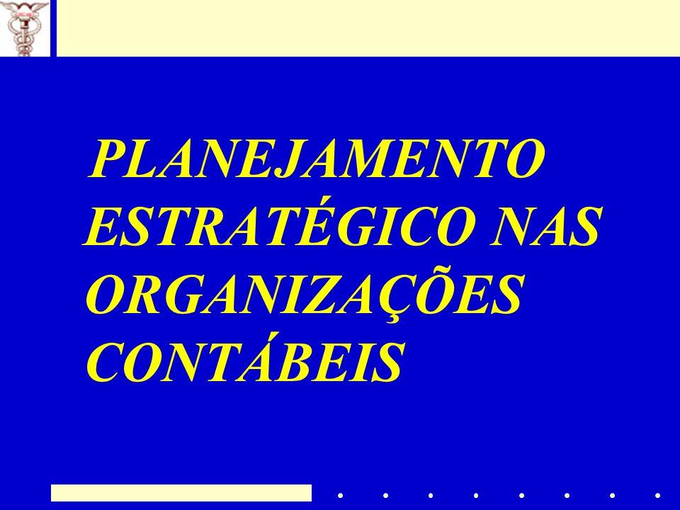 PLANEJAMENTO ESTRATÉGICO NAS ORGANIZAÇÕES CONTÁBEIS