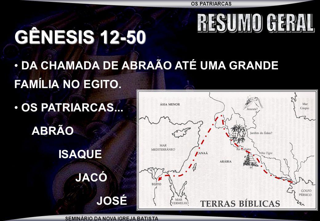 OS PATRIARCAS SEMINÁRIO DA NOVA IGREJA BATISTA UMA GRANDE LIÇÃO: (GN.45:5-8) É IMPORTANTE, À MEDIDA QUE A VIDA PASSA, OLHAR PARA TRÁS, PARA AS NOSSAS TRAGÉDIAS PESSOAIS E PERCEBER A MÃO DE DEUS ONDE PARA NÓS SÓ HAVIA DOR, SOFRIMENTO, CRUELDADE E INJUSTIÇA.
