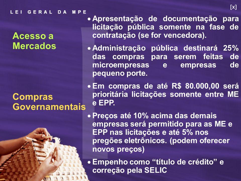 26 Apresentação de documentação para licitação pública somente na fase de contratação (se for vencedora). Administração pública destinará 25% das comp