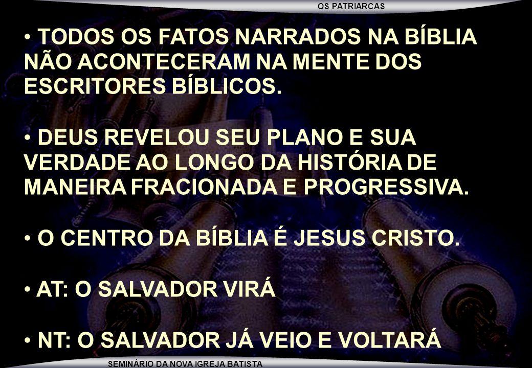 OS PATRIARCAS SEMINÁRIO DA NOVA IGREJA BATISTA PENIEL...