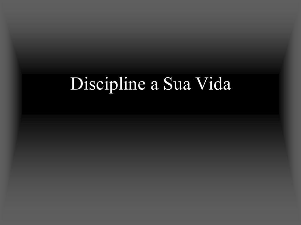 Discipline a Sua Vida