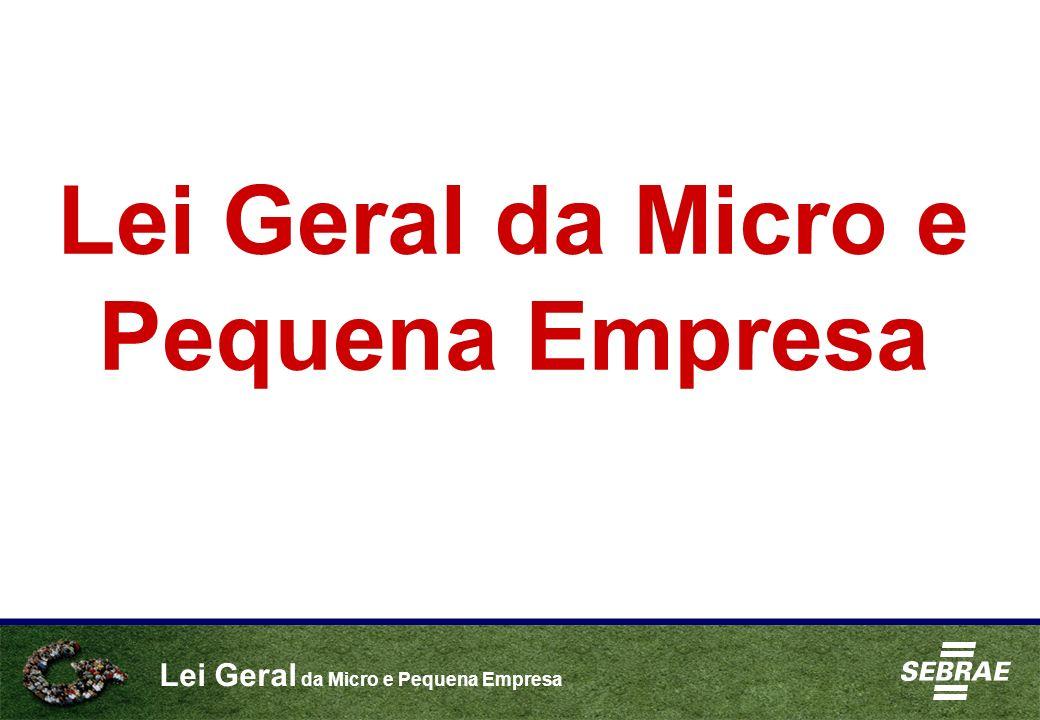 Lei Geral da Micro e Pequena Empresa Convênio SEBRAE / FENACON / CFC Formação de 35.000 multiplicadores no Brasil Até o momento: 25 mil multiplicadores formados 500 Treinamentos 361 cidades Materiais enviados a 350.000 Escritórios de Contabilidade Comunidade Virtual - www.comunidade.sebrae.com.br/multileigeral - 2,6 mil membros cadastrados www.comunidade.sebrae.com.br/multileigeral