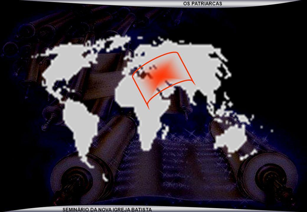 OS PATRIARCAS SEMINÁRIO DA NOVA IGREJA BATISTA PANORAMA GERAL DA BÍBLIA FINAL DO NTETERNIDADE CRIAÇÃO GÊNESIS 1-2 REDENÇÃO GÊNESIS 3 ATÉ APOCALIPSE 22 VT = O SALVADOR VIRÁ NT = O SALVADOR JÁ VEIO E VOLTARÁ