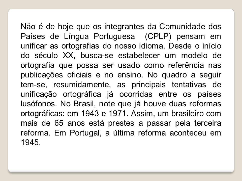 Cronologia das Reformas Ortográficas na Língua Portuguesa Séc XVI até ao séc.