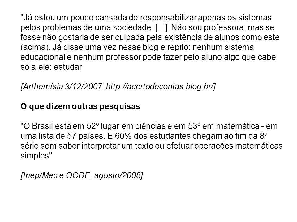 Tendo como base as ideias apresentadas nos textos acima, os inscritos fizeram uma dissertação sobre o tema O que você acha do ensino nas escolas do Brasil?