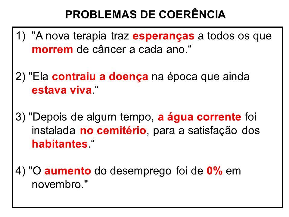 PROBLEMAS DE COERÊNCIA 1)