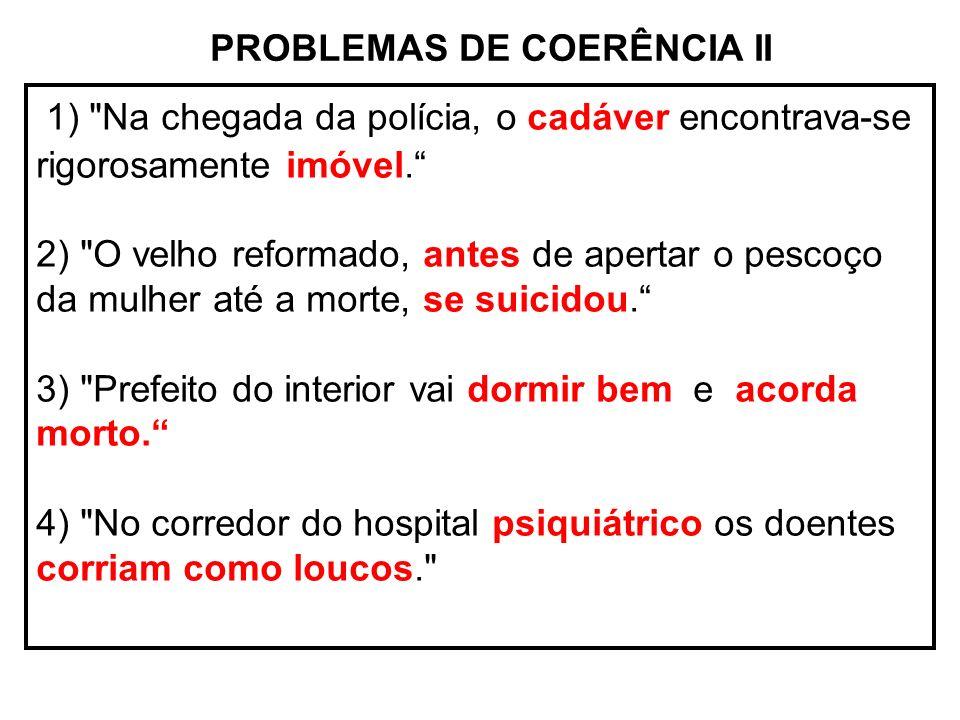 PROBLEMAS DE COERÊNCIA II 1)