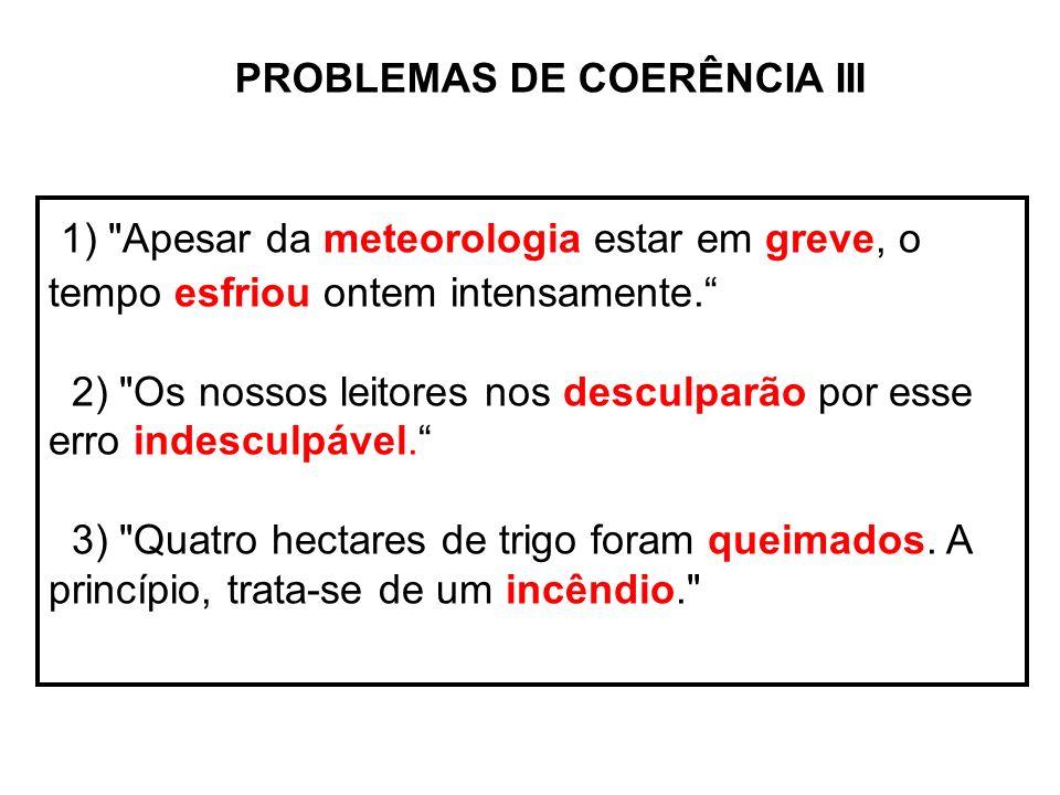 PROBLEMAS DE COERÊNCIA III 1)