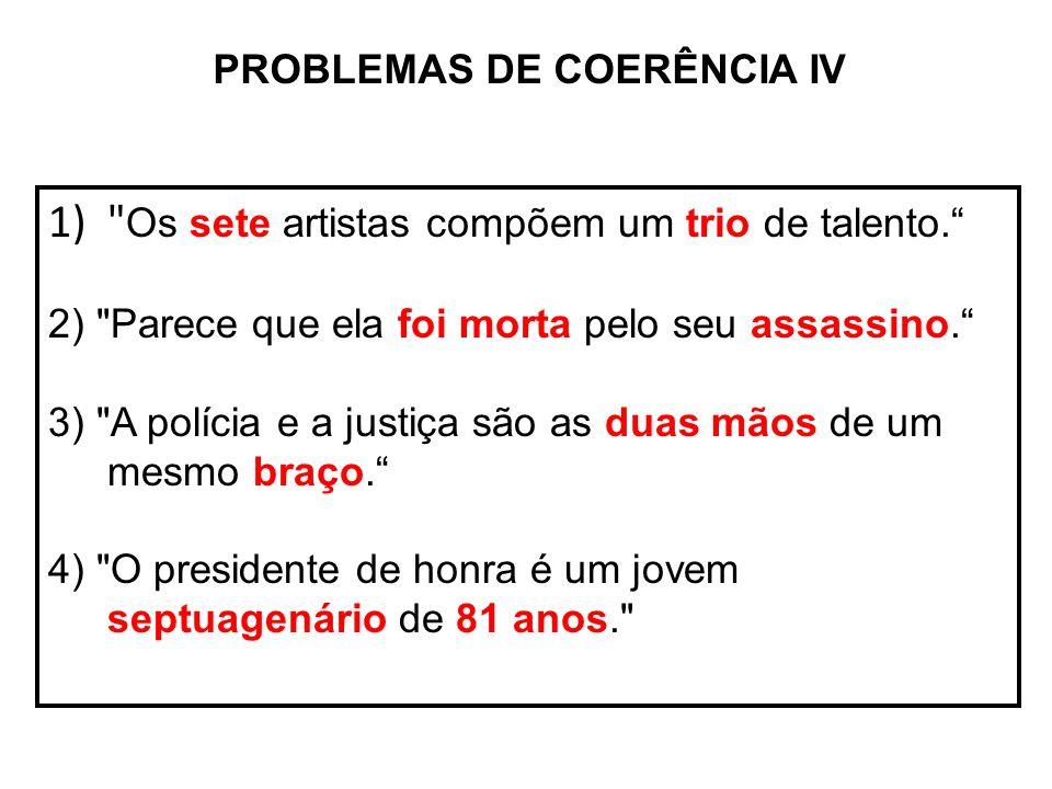 PROBLEMAS DE COERÊNCIA IV 1)