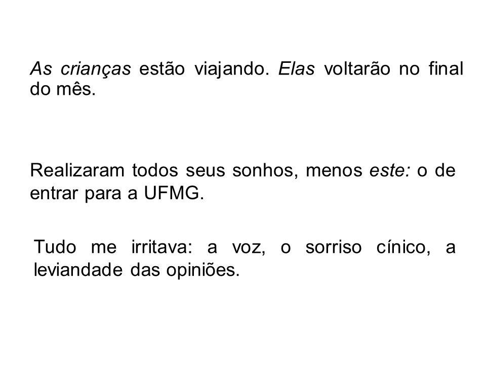 Navios brasileiros entravam portugueses na Baía da Guanabara Há coerência nesta frase?