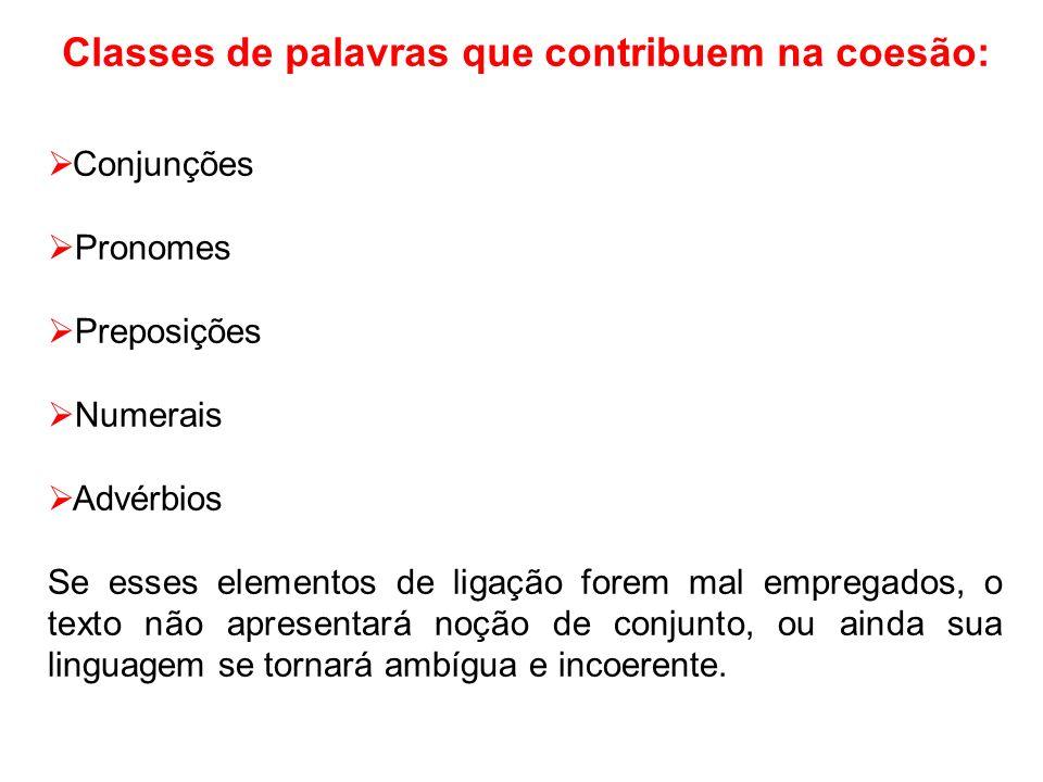PROBLEMAS DE COERÊNCIA E COESÃO III A fome é, sem dúvida, uma das maiores calamidades brasileiras.