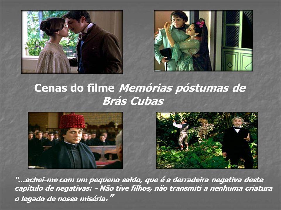 Memórias póstumas de Brás Cubas Temática abordada: - Adultério - Parasitismo social - O egoísmo, a vaidade, as relações sociais por interesse -Ações m