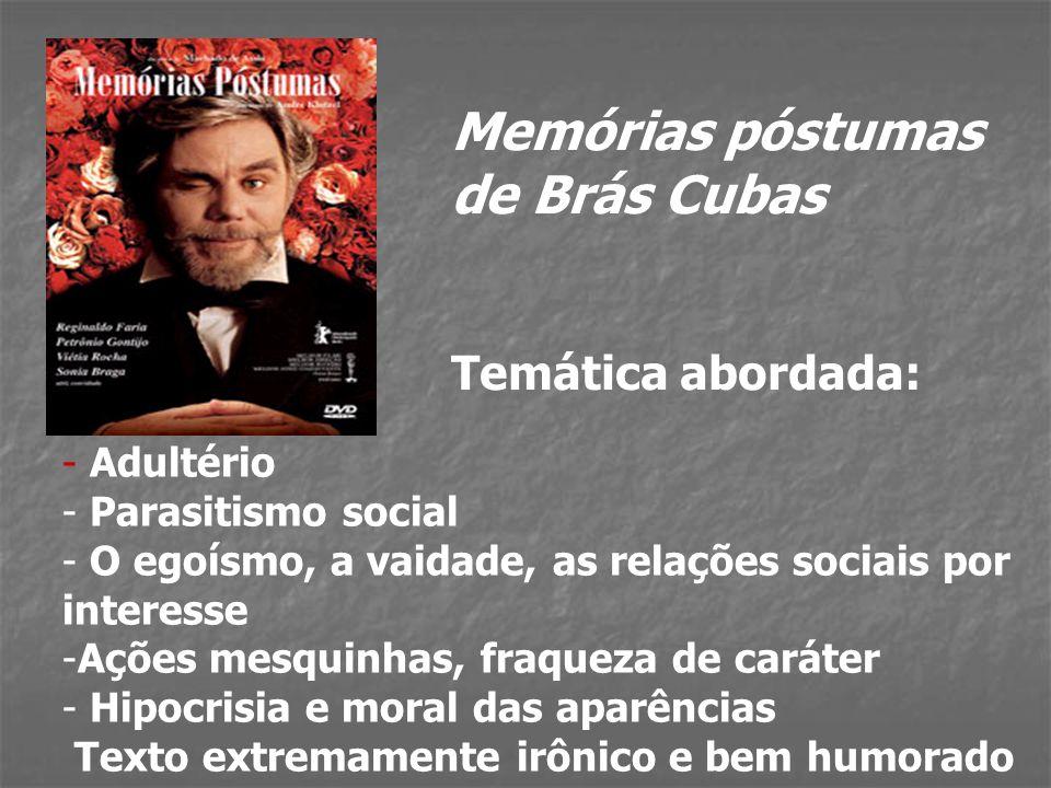 Dom Casmurro - Adultério - Parasitismo social - A impossibilidade de agir com grandeza - A ambigüidade feminina - Instinto e subconsciente dominando a