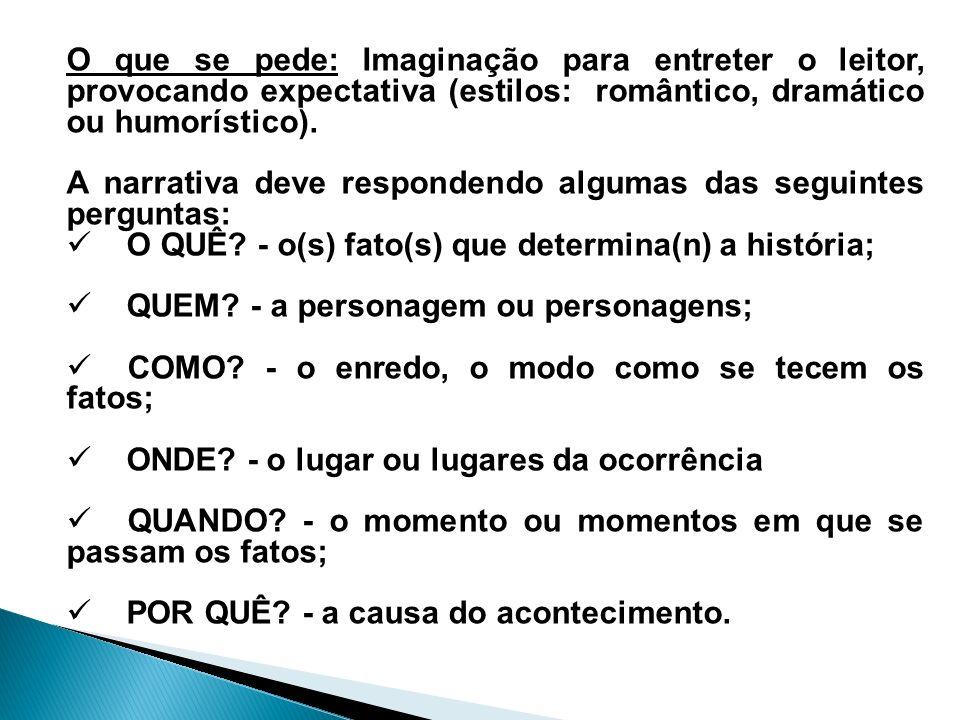 Estrutura da Narração Uma Narração contém as seguinte partes: Exposição:é uma apresentação do assunto ou tema.