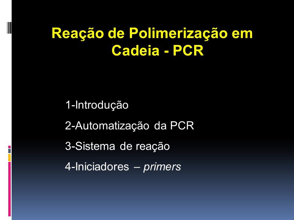 A PCR é um sistema para a replicação do DNA in vitro, que permite que uma seqüência alvo de DNA seja amplificada em milhares de cópias em apenas algumas horas.
