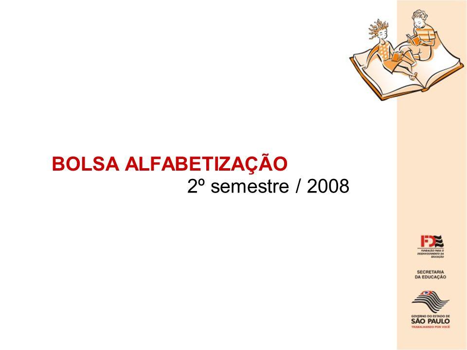 BOLSA ALFABETIZAÇÃO 2º semestre / 2008