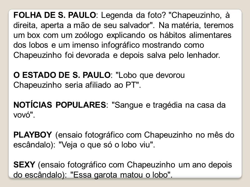 FOLHA DE S. PAULO: Legenda da foto?