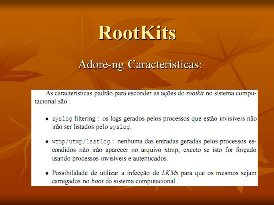 RootKits Adore-ng Caracteristicas: