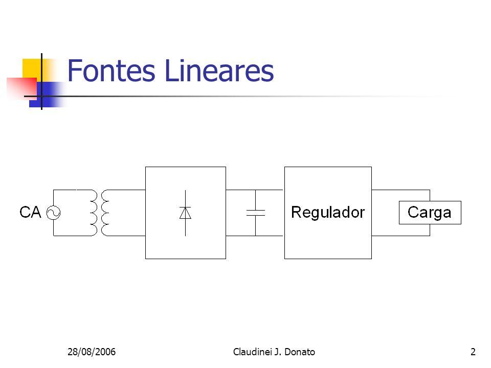 28/08/2006Claudinei J. Donato2 Fontes Lineares